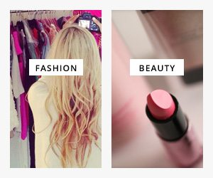 Fashion and Beauty Posts
