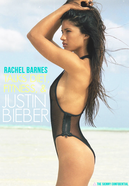 Model Rachel Barnes on Diet, Fitness, & Justin Bieber with Lauryn Evarts of The Skinny Confidential.