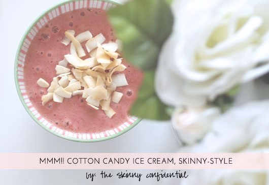 The Skinny Confidential shares healthy recipes like cotton candy ice cream.