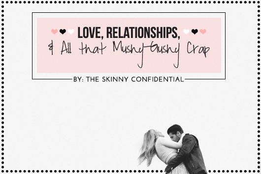 The Skinny Confidential talks relationships, diet, and fitness.