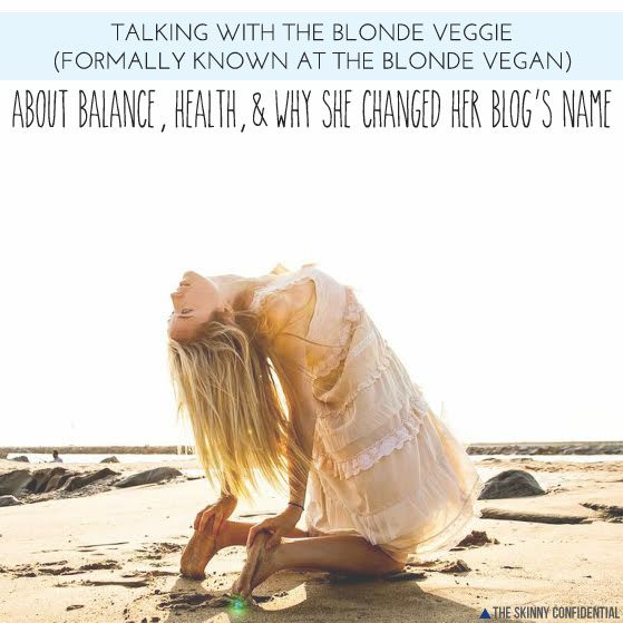 The Skinny Confidential talks with The Blonde Vegan AKA The Blonde Veggie.