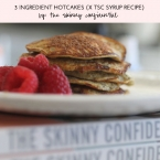 The Skinny Confidential talks three ingredient pancakes.